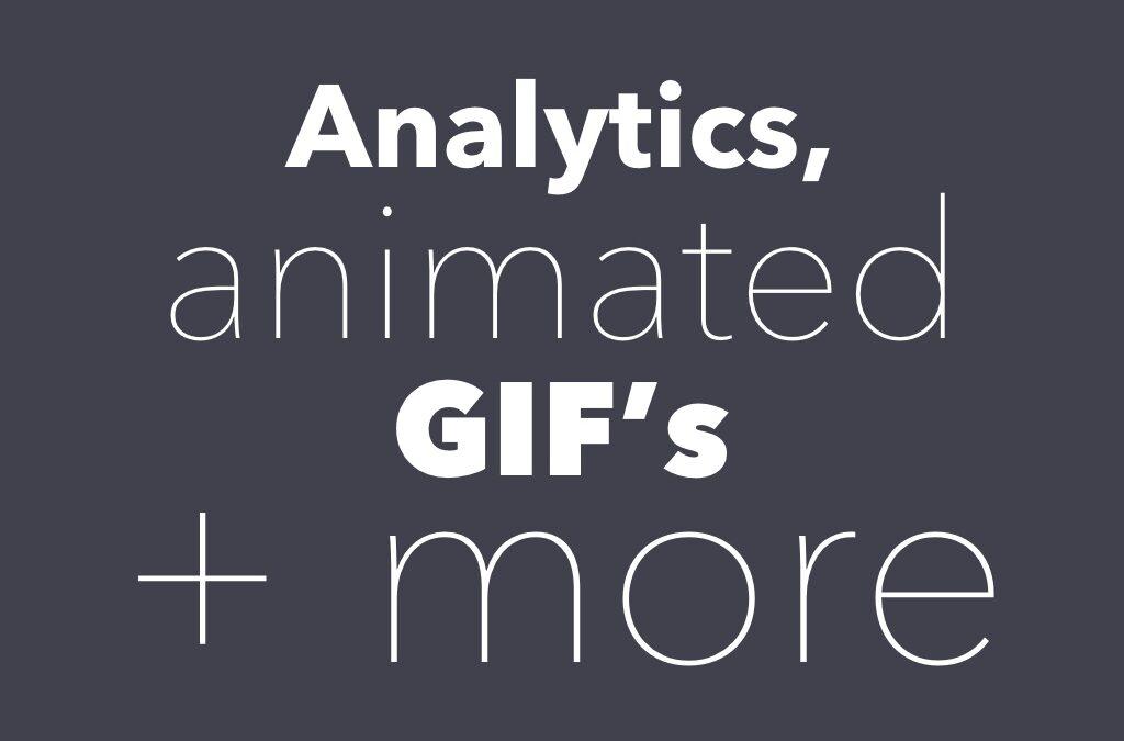 Playback Analytics, animated GIF and more!