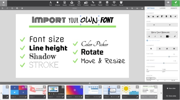 Besides all of the text tool basics, you expect like sizing, color, line height, and shadows, we also provide several font options. Don't see one you like? Upload any font of your choice!