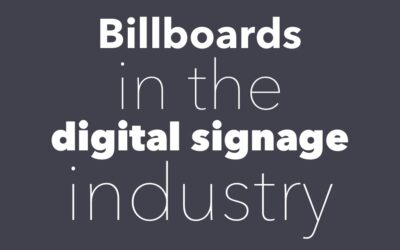 Billboards in the Digital Signage Industry