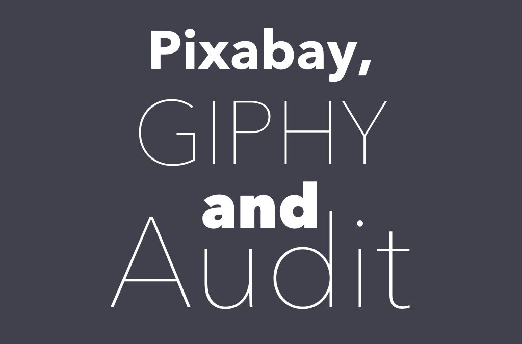 Pixabay, GIPHY, Security Audit Log and private files!
