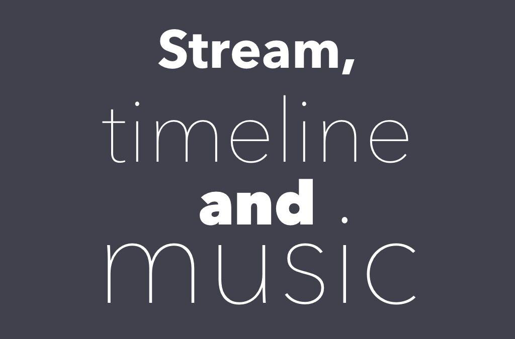 Stream, timeline, background music and multi language