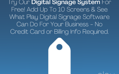 Try Digital Signage with 10 Trial Screens From Play Digital Signage